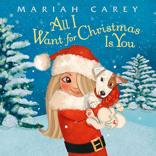 Mariah Carey All I want for Christmas is You.jpg